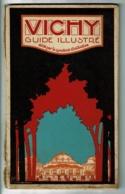 """Guide Illustré """"VICHY""""  Syndicat D'Initiative, Renseignements Touristiques & Publicités - 68 Pages & 16 Pages Publicités - Livres, BD, Revues"""