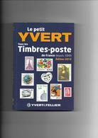 Catalogue LE PETIT YVERT EDITION  2019 - Tome 1: Tous Les Timbres De France Depuis 1849 - France