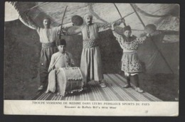 TROUPE SYRIENNE DE MEDINE DANS LEURS PERILLEUX SPORTS DU PAYS * SOUVENIR DE BUFFALO BILL'S WILD WEST * EDIT MODIANO - Cartes Postales