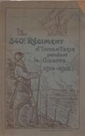 HISTORIQUE 340 REGIMENT INFANTERIE GUERRE 1914 1918  GRENOBLE - 1914-18