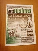 La Vie Du Collectionneur N°283 Sept. 1999 Faïences De Creil Et Montereau, Guerre 1939/1945, Stylos BIC +++ - Brocantes & Collections
