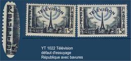 "FR Variétés YT 1022 "" Télévision"" Neuf** Défaut D'essuyage - Abarten: 1950-59 Ungebraucht"