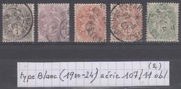 France Type Blanc (1900-24) Y/T Série 107/111 Oblitérés (lot 2) - 1900-29 Blanc