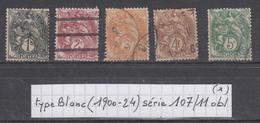 France Type Blanc (1900-24) Y/T Série 107/111 Oblitérés (lot 1) - 1900-29 Blanc