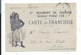 Carte En Franchise 3 Ieme Régiment De Zouaves Secteur Postal 132 - Storia Postale