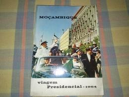 Revista Portuguesa - Viagem Presidencial - Moçambique Year 1964 - Magazines