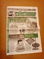 La Vie Du Collectionneur N°294 Nov.1999 Poulbot Illustrateur, Pierrot Gourmand, Les Grils +++ - Brocantes & Collections