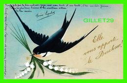 OISEAUX - HIRONDELLE - ELLE VOUS APPORTE LE BONHEUR - - Oiseaux
