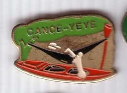 A336 Pin's CANOË YEYE  KAYAK Achat Immédiat - Canoa