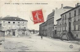 ETAIN Le Collège.La Gendarmerie.L' Ecole Communale - Etain