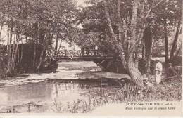 37 - JOUE LES TOURS - Pont Rustique Sur Le Vieux Cher - Other Municipalities