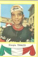 Giorgio Tinazzi Kaartje Chromo (5 X 7 Cm) Coureur Wielrenner Renner Cycliste Velo Fiets Bicyclette Cyclisme - Cyclisme