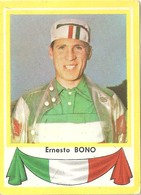 Ernesto Bono Kaartje Chromo (5 X 7 Cm) Coureur Wielrenner Renner Cycliste Velo Fiets Bicyclette Cyclisme - Cyclisme