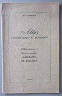 Atlas Chronologique Et Descriptif Des Oblitérations Et Marques Postales Ambulants De Belgique  - Xavier Creuven - 1949 - Chemins De Fer