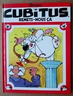Dupa - Cubitus, Remets-Nous ça / Editions Du Lombard 1989 - Originalausgaben - Franz. Sprache