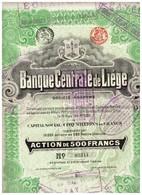 Titre Ancien - Banque Centrale De Liège - Société Anonyme -Titre De 1911 - N° 03344 - Banca & Assicurazione