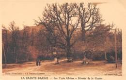 83 - LA SAINTE-BAUME - Les Trois Chênes - Montée De La Grotte - Saint-Maximin-la-Sainte-Baume