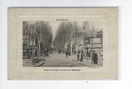 DEP. 84 AVIGNON ENTREE DE LA VILLE ET COURS DE LA REPUBLIQUE - Avignon