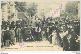 13. TARASCON . Procession De La Tarasque . CPA Animée . - Tarascon