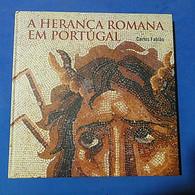 Thematic Book - A Herança Romana Em Portugal - 2006 - Livre De L'année