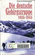 Die Deutsche Gebirgstruppe 1935-1945 - Bücher