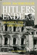 Hitlers Ende - Legenden Und Dokumente - Bücher
