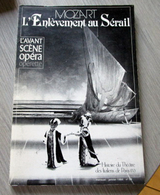 L'enlèvement Au Sérail - L'avant Scène Opéra N° 59 - Musique