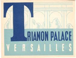 ETIQUETA DE HOTEL  -  HOTEL TRIANON PALACE  -VERSAILLES  -FRANCIA  (CON CHANELA) - Hotel Labels