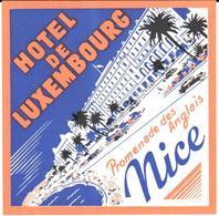 ETIQUETA DE HOTEL  -  HOTEL DE LUXEMBOURG  -NICE -FRANCIA  (CON CHANELA) - Hotel Labels