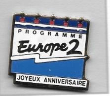 Pin's  Média,  Radio  PROGRAMME  EUROPE 2  JOYEUX  ANNIVERSAIRE - Médias