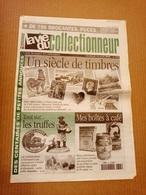 La Vie Du Collectionneur N°315 Avr. 2000 Un Siècle De Timbres, Les Truffes, Boites à Café +++ - Brocantes & Collections