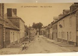 Carte-postale-ancienne-17- LONDINIERES – Rue De La Gare - Londinières
