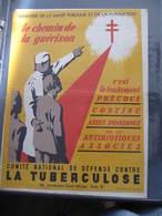 AFFICHE  - Signée WILQUIN - CONTRE LA TUBERCULOSE - LE CHEMIN DE LA GUERISON-   Format : 39 X 29 Cm - Affiches