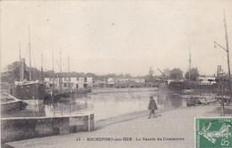 Charente-Maritime - Rochefort-sur-Mer - Le Bassin Du Commerce - Rochefort