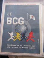 AFFICHE B.C.G. - Signée SARTIRANA -  CONTRE LA TUBERCULOSE -    Format : 39 X 29 Cm - Affiches