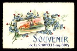 88 - LA CHAPELLE-AUX-BOIS - SOUVENIR - CARTE FANTAISIE - MYOSOTIS - Sonstige Gemeinden
