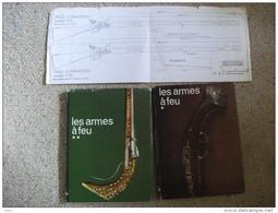 Les Armes à Feu 2 Volumes Textes De Delaunes Et Jacob Photos 1976 Militaria Chasse - Books