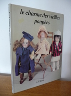 Le CHARME Des VIEILLES POUPEES - Autres Collections