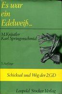 Es War Ein Edelweiss - Schicksal Und Weg Der 2. GD - Bücher