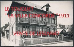 """LE TOUQUET (62)  """" VILLA CONCORDE """", CARTE PHOTO, 28 AOÛT 1911. - Le Touquet"""