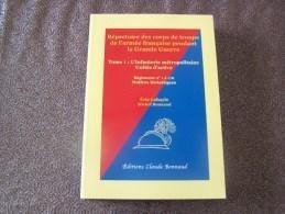 REPERTOIRE DES CORPS DE TROUPE DE L'ARMEE FRANCAISE PENDANT LA GRANDE GUERRE REGIMENT N°1 A 176 - 1914-18