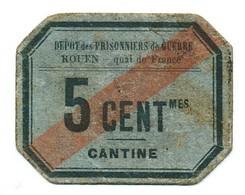 1914 //1918    P.O.W. // Bon De Prisonnier De Guerre // Dépot De PG Rouen Quai De France // , 5cts - Buoni & Necessità
