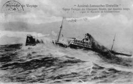 """Carte 1910 Souvenir De Voyage : Vapeur Français Des Chargeurs Réunis  """"amiral Latouche Tréville"""" - Steamers"""