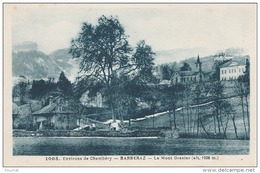 M28-73) ENVIRONS DE CHAMBERY - BARBERAZ (SAVOIE)  LE MONT GRANIER  (ALT. 1938 M.)  - (2 SANS) - Other Municipalities