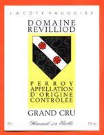 étiquette De Vin Suisse Perroy Grand Cru Domaine Revilliod Caves Hammel à Rolle - 75 Cl - Vin De Pays D'Oc