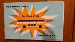 RARE DEPLIANT TOURISTIQUE  LES CARS VERTS SAT VACANCES 1962 LIVRET DE 72 PAGES - Dépliants Touristiques