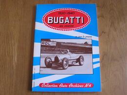 1920 1940 BUGATTI EN COURSE Régionalisme Molsheim Alsace France Automobile Grand Prix Monaco 24 H Le Mans Miramas Auto - Auto