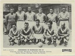 EQUIPE Des GIRONDINS De BORDEAUX 1951/52  Et  ITALIE  FRANCE      2 PHOTOS    Format  12/9  Globo - Football