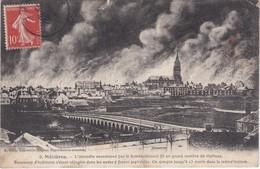 MEZIERES - L'incendie Occasionné Par Le Bombardement..... - France