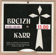 BREIZH KARR - Disque De Stationnement Agréé Par La Mairie De Quimper (Finistère) - Transporto